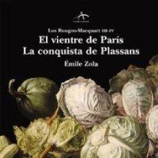 Libros: EL VIENTRE DE PARIS / LA CONQUISTA DE PLASSANS ZOLA, EMILE ALBA, 2006. GASTOS DE ENVIO GRATIS. Lote 116065103
