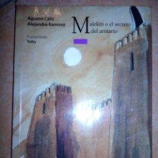Libros: MAKELIN O EL SECRETO DEL ARMARIO. EDT. EL ÁRBOL DE LA LECTURA. Lote 119048276