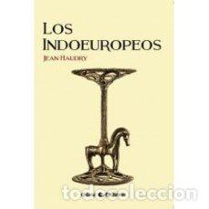Livros: LOS INDOEUROPEOS JEAN HAUDRY EDITORIAL RETORNO 2018 GASTOS DE ENVIO GRATIS. Lote 226228990