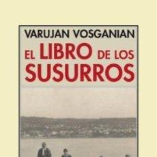 Libros: EL LIBRO DE LOS SUSURROS VARUJAN VOSGANIAN EDITORIAL PRE-TEXTOS. GASTOS DE ENVIO GRATIS. Lote 121379875