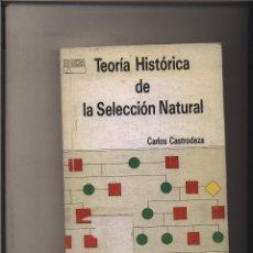 Libros: LA TEORIA HISTORICA DE LA SELECCION NATURAL CARLOS CASTRODEZA GASTOS DE ENVIO GRATIS. Lote 121381839