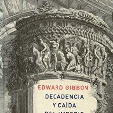 Libros: DECADENCIA Y CAIDA DEL IMPERIO ROMANO. VOLUMEN I EDWARD GIBBON ATALANTA GASTOS DE ENVIO GRATIS 1. Lote 122162435