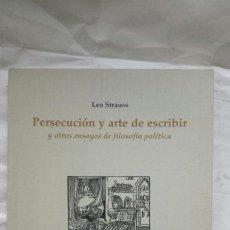 Livros: PERSECUCIÓN Y ARTE DE ESCRIBIR. LEO STRAUSS.. Lote 124562975