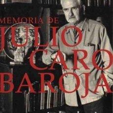 Libros: MEMORIA DE JULIO CARO BAROJA GASTOS DE ENVIO GRATIS. Lote 127445303