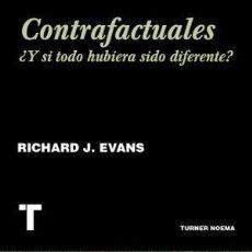 Libros: CONTRAFACTUALES ¿Y SI TODO HUBIERA SIDO DIFERENTE? EVANS, RICHARD GASTOS DE ENVIO GRATIS. Lote 127445535