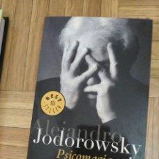 Libros: PSICOMAGIA: A. JODOROWSKY. Lote 127637036