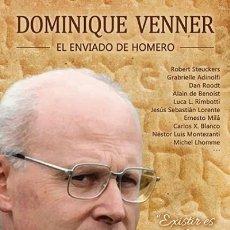Libros: DOMINIQUE VENNER, EL ENVIADO DE HOMERO ROBERT STEUCKERS; ADRIANO ERRIGUEL; ERNESTO MILÁ; JE. Lote 127899623