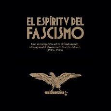 Libros: EL ESPÍRITU DEL FASCISMO EL FUNDAMENTO IDEOLÓGICO DEL MOVIMIENTO FASCISTA CARLOS VIDELA. Lote 206983602