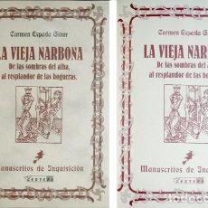 Libros: ESPADA, CARMEN. LA VIEJA NARBONA. DE LAS SOMBRAS DEL ALBA, AL RESPLANDOR DE LAS HOGUERAS. 1998.. Lote 127997027