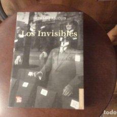 Libros: LOS INVISIBLES DE HOMERO ARIDJIS. Lote 129185499