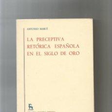 Libros: LA PERCEPTIVA RETÓRICA ESPAÑOLA EN EL SIGLO DE ORO.. Lote 133097786