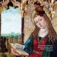 Libros: RETÓRICA ARTÍSTICA EN EL TARDOGÓTICO CASTELLANO MARTÍN GIL, MARÍA; MIQUEL JUAN, MATILDE; PÉREZ MONZ. Lote 133287018