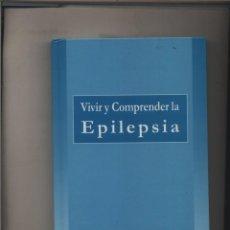 Libros: VIVIR Y COMPRENDER LA EPILEPSIA DR, JOSÉ LUIS HERRANZ : 1999. GASTOS DE ENVIO GRATIS. Lote 133290986