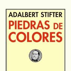 Libros: PIEDRAS DE COLORES ADALBERT STIFTER PRETEXTOS 2018 GASTOS DE ENVIO GRATIS CON PLASTICO, SIN ESTRENAR. Lote 277412543