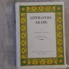 Libros: LITERATURA ÁRABE. CLÉMENT HUART. 1947. Lote 138768658