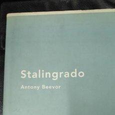 Libros: STALINGRADO ( ANTONI BEEVOR ). Lote 139605330