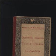 Libros: LENGUA Y LITERATURA ESPAÑOLA. DESARROLLO HISTÓRICO Y TEORÍA LITERARIA SÁNCHEZ, JOSÉ ROGERIO : MADR. Lote 140072982