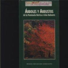 Libros: ÁRBOLES Y ARBUSTOS DE LA PENÍNSULA IBÉRICA E ISLAS BALEARES VV. AA. JAGUAR,GASTOS GRATIS. Lote 140074202