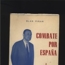 Libros: COMBATE POR ESPAÑA I BLAS PÌÑAR . FUERZA NUEVA. 1975 GASTOS DE ENVIO GRATIS. Lote 140086462