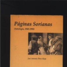 Libros: PÁGINAS SORIANAS (ANTOLOGÍA, 1948-1998) PÉREZ-RIOJA, JOSÉ ANTONIO GASTOS DE ENVIO GRATIS. Lote 140086862