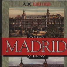Libros: MADRID AYER Y HOY CANAL DE ISABEL II ABC, MADRID, 1998. ABC. BLANCO Y NEGRO. GASTOS GRATIS. Lote 140101202