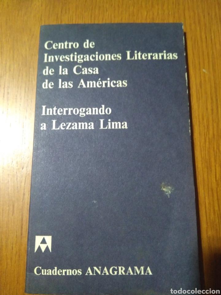 CENTRO DE INVESTIGACIONES CASA DE LAS AMERICAS. INTERROGANDO A LEZAMA LIMA. CUADERNO ANAGRAMA, 1971 (Libros Nuevos - Literatura - Ensayo)