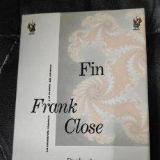 Libros: FIN LA CATRASTOFE COSMICA Y EL DESTINO DEL UNIVERSO FRANK CLOSE . Lote 141332214