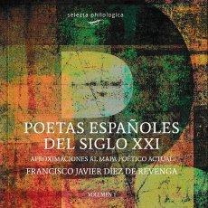 Libros: POETAS ESPAÑOLES DEL SIGLO XXI VOL. I (F.J. DÍEZ DE REVENGA) CALAMBUR 2016. Lote 141338318