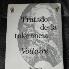 Libros: TRATADO DE LA TOLERANCIA VOLTAIRE. Lote 141339186