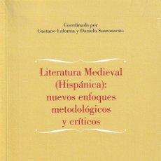 Libros: LITERATURA MEDIEVAL HISPÁNICA: NUEVOS ENFOQUES METODOLÓGICOS Y CRÍTICOS (CILENGUA) 2018. Lote 141951358
