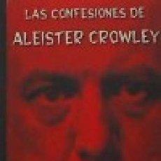 Libros: LAS CONFESIONES DE ALEISTER CROWLEY ALEISTER CROWLEY VALDEMAR, 2018. GASTOS DE ENVIO GRATIS. Lote 143556078
