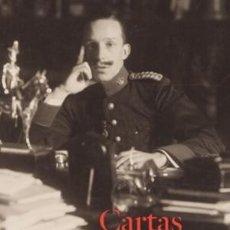 Libros: CARTAS AL REY LA MEDIACIÓN HUMANITARIA DE ALFONSO XIII EN LA GRAN GUERRA GASTOS ENVIO GRATIS. Lote 143557082