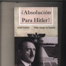 Libros: ABSOLUCION PARA HITLER? GERD HONSIK GASTOS DE ENVIO GRATIS. Lote 143576949