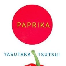 Libri: PAPRIKA YASUTAKA TSUTSUI ATALANTA GASTOS DE ENVIO GRATIS. Lote 143805626