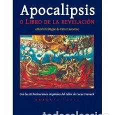 Libros: APOCALIPSIS O LIBRO DE LA REVELACIÓN (ED. BILINGÜE) JUAN DE PATMOS ABADA EDITORES, 2018. CONDICIÓN:. Lote 145693966