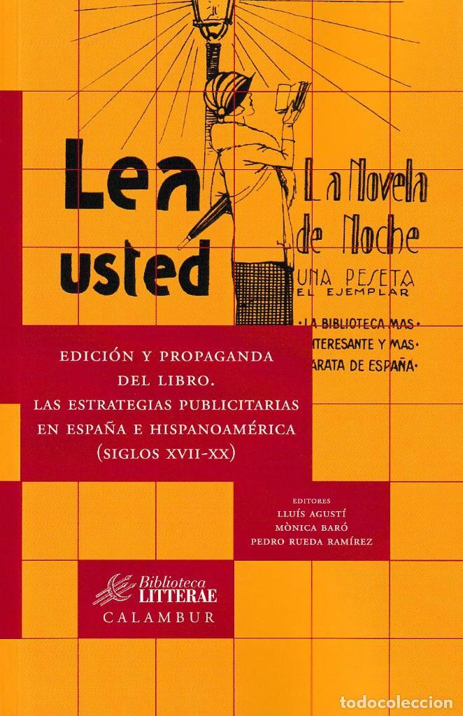 EDICIÓN Y PROPAGANDA DEL LIBRO. LAS ESTRATEGIAS PUBLICITARIAS EN ESPAÑA E HISPANOAMÉRICA - CALAMBUR (Libros Nuevos - Literatura - Ensayo)