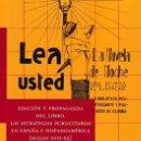 Libros: EDICIÓN Y PROPAGANDA DEL LIBRO. LAS ESTRATEGIAS PUBLICITARIAS EN ESPAÑA E HISPANOAMÉRICA - CALAMBUR . Lote 146178858