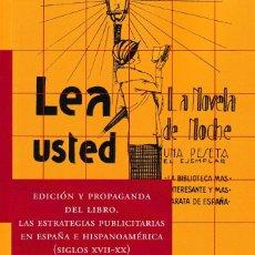 Libros: EDICIÓN Y PROPAGANDA DEL LIBRO. LAS ESTRATEGIAS PUBLICITARIAS EN ESPAÑA E HISPANOAMÉRICA - CALAMBUR. Lote 146178858