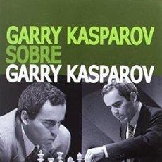 Libros: GARRY KASPAROV SOBRE GARRY KASPAROV. PARTE III: 1993-2005 GARRY KASPAROV LA CASA DEL AJEDREZ, 20. Lote 147595194