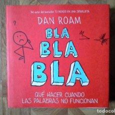 Libros: DAN ROAM - BLA BLA BLA. Lote 147621306