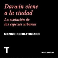 Livros: DARWIN VIENE A LA CIUDAD SCHILTHUIZEN, MENNO TURNER ., 2019. GASTOS DE ENVIO GRATIS. Lote 148484850