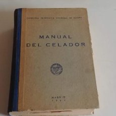 Libros: MANUAL DEL CELADOR MADRID 1964 (COMPAÑIA TELEFONICA NACIONAL DE ESPAÑA) DIBUJOS A LA PLUMILLA. Lote 151060214
