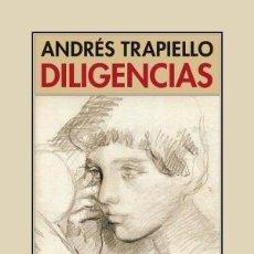 Libros: DILIGENCIAS TRAPIELLO, ANDRÉS PUBLICADO POR PRE-TEXTOS (2019) GASTOS DE ENVIO GRATIS. Lote 151340010