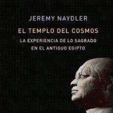 Libros: EL TEMPLO DEL COSMOS JEREMY NAYDLER MEMORIA MUNDI ATALANTA GASTOS DE ENVIO GRATIS. Lote 156477334