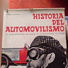 Libros: HISTORIA DEL AUTOMOVILISMO PIERRE DUMONT BLUME, BARCELONA, 1965 GASTOS DE ENVIO GRATIS. Lote 152528310
