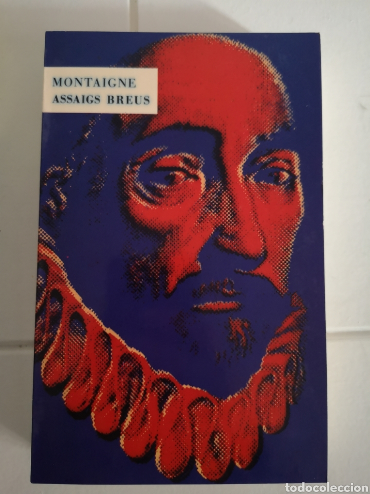 M. DE MONTAIGNE. ASSSIGS BREUS. TRAD. VICENT ALONSO. PRÒLEG JOAN FUSTER. 1A ED. VALÈNCIA 1992. (Libros Nuevos - Literatura - Ensayo)