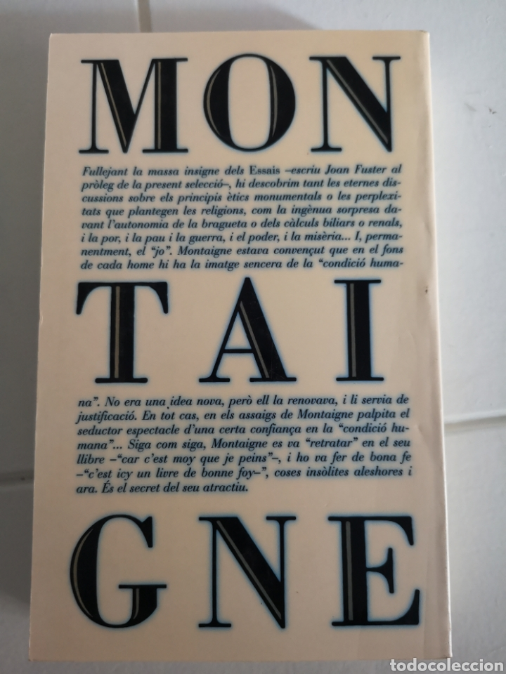 Libros: M. de MONTAIGNE. Asssigs breus. Trad. Vicent ALONSO. Pròleg Joan FUSTER. 1a ed. València 1992. - Foto 3 - 217616737