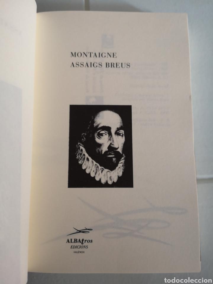 Libros: M. de MONTAIGNE. Asssigs breus. Trad. Vicent ALONSO. Pròleg Joan FUSTER. 1a ed. València 1992. - Foto 4 - 217616737