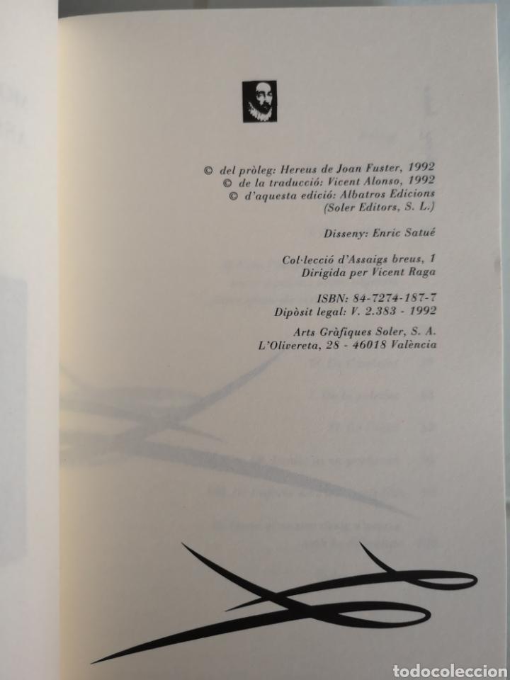 Libros: M. de MONTAIGNE. Asssigs breus. Trad. Vicent ALONSO. Pròleg Joan FUSTER. 1a ed. València 1992. - Foto 5 - 217616737
