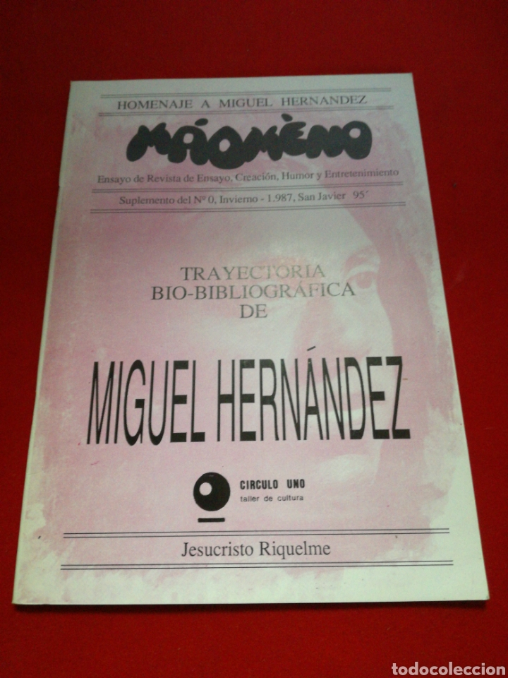 HOMENAJE A MIGUEL HERNÁNDEZ MAOMENO REVISTA DE ENSAYO CREACIÓN HUMOR Y ENTRETENIMIENTO 198 (Libros Nuevos - Literatura - Ensayo)